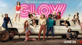 Netflix Announces GLOW Renewed for Season 3
