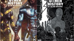 DC Comics Reveals Two New Covers for 'The Other History of the DC Universe'