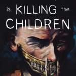 Something is Killing the Children #18