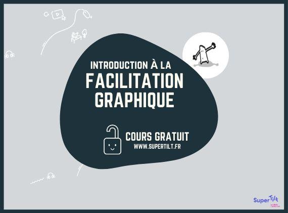 Article-Facilitaton-Graphique-Cours-Gratuit