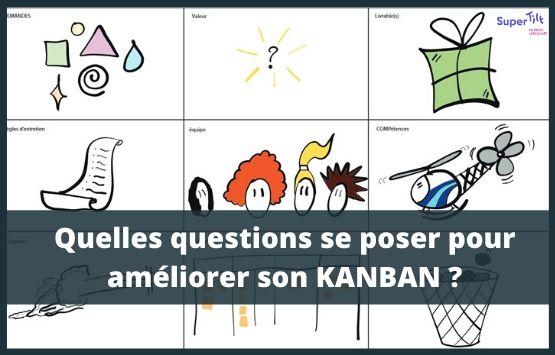 Kanban : comment améliorer son système