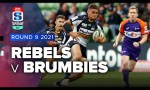 Melbourne Rebels v Brumbies Rd.9 2021 Super rugby AU video highlights