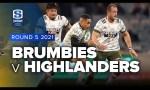 Brumbies v Highlanders Rd 5 2021 Super rugby Trans Tasman video highlights
