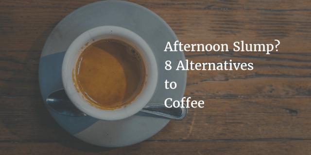Afternoon Slump? 8 Alternatives to Coffee | Supply Chimp Blog #afternoonCoffee