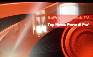 SmallSupratutto Web-TV Top News Porto di Pra'