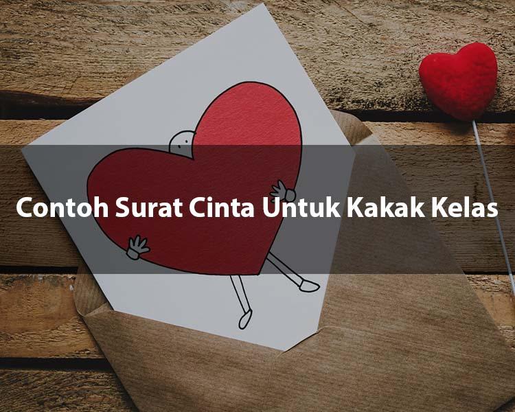 Contoh Surat Cinta Untuk Kakak Kelas
