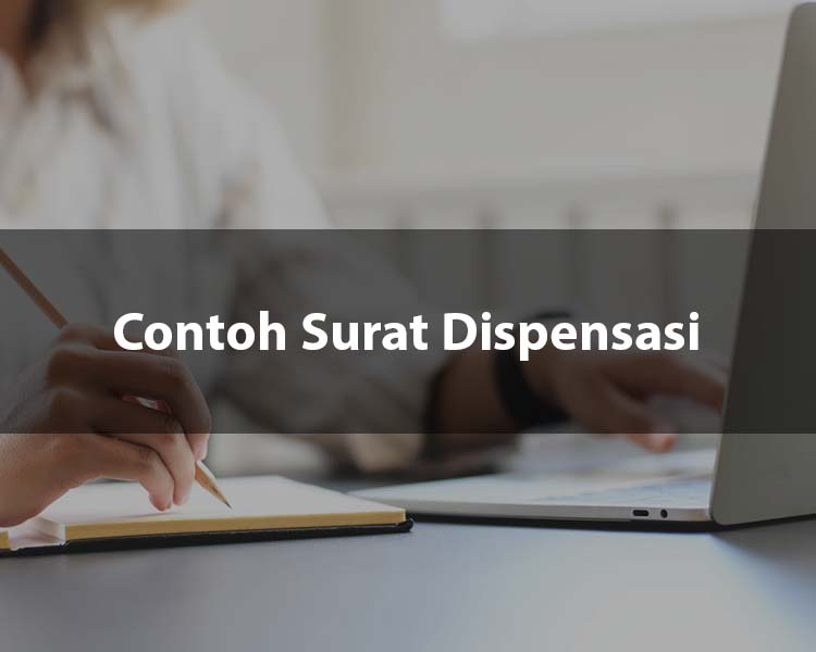 Contoh Surat Dispensasi