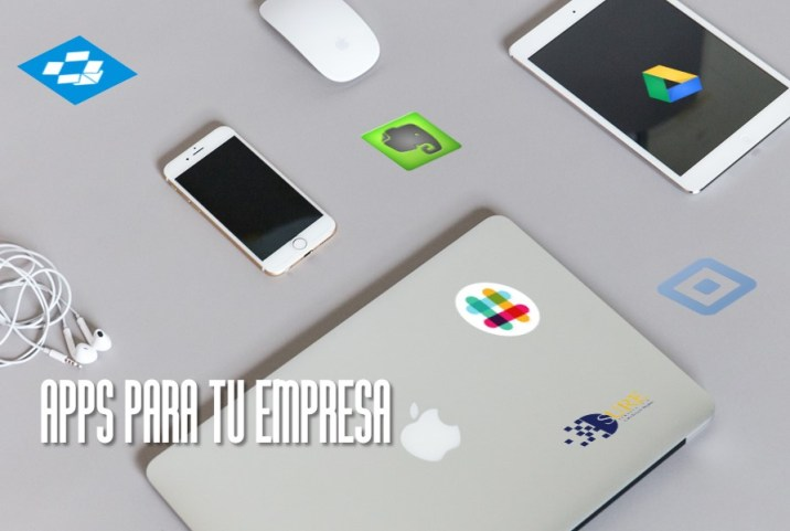 Apps que van a mejorar tu empresa