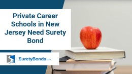 Private career schools in New Jersey need a surety bond