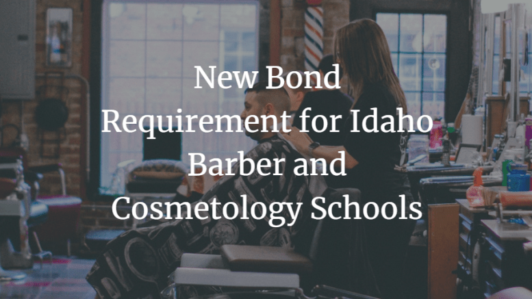 new-bond-requirement-for-idaho-barber-and-cosmetology-schools