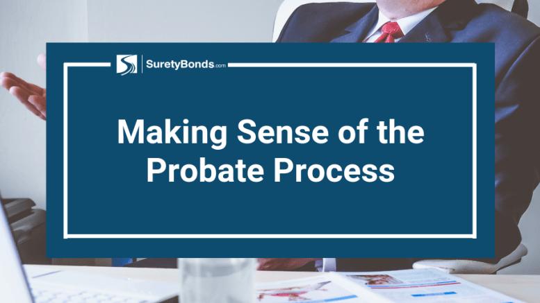 Making Sense of the Probate Process