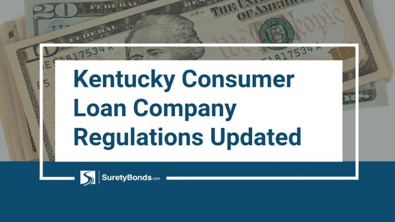 Kentucky Consumer Loan Company Regulations Updated