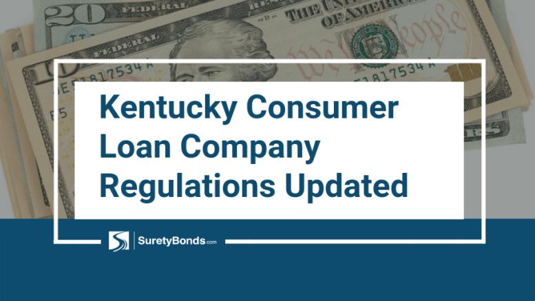 Kentucky Consumer Loan Company Regulations Updated