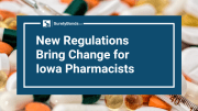 new-regulations-bring-change-for-iowa-pharmacists