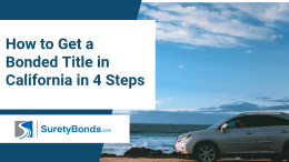 How to Get a Bonded Title in California in 4 Steps