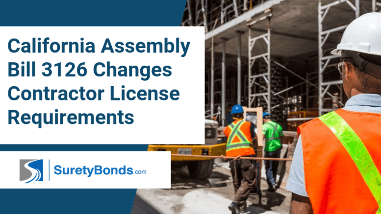California Assembly Bill 3126 Changes Contractor License Requirements