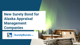 New Surety Bond for Alaska Appraisal Management Companies