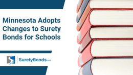 Minnesota Adopts Changes to Surety Bonds for Schools