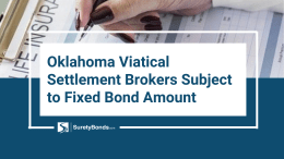 Oklahoma Viatical Settlement Brokers Subject to Fixed Bond Amount