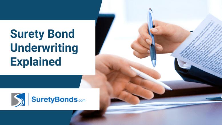 Surety Bond Underwriting Explained