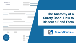 The Anatomy of a Surety Bond
