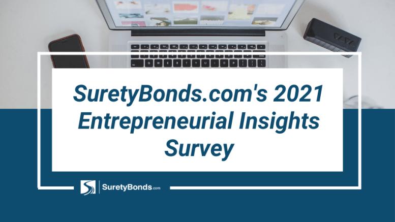 SuretyBonds.com 2021 entrepreneurial insight survey