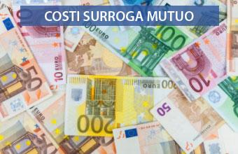 surroga mutuo spese costi