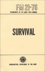 FM 21-76 US ARMY SURVIVAL MANUAL