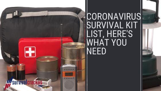 CoronaVirus Survival Kit List
