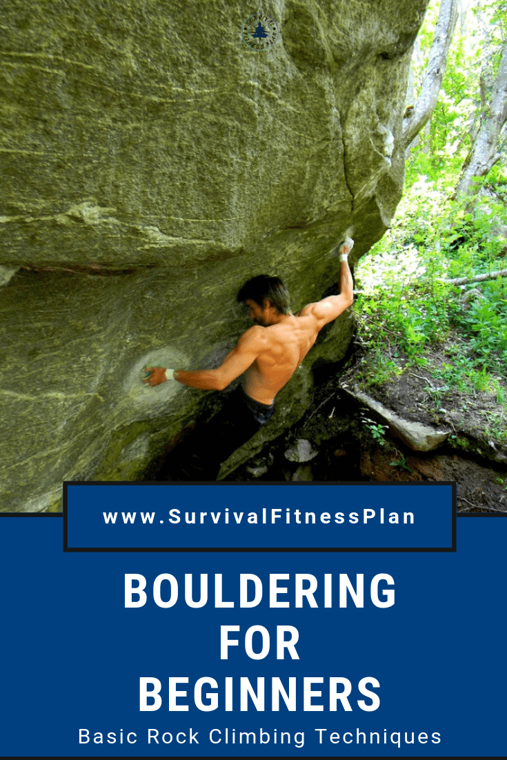 Get Your FREE Emergency Roping and Bouldering Training Schedule | Learn all the basic rock climbing techniques you need to go bouldering #rockclimbing #bouldering #rock #fitness #fun #climbing #adventure #wall #workout #rockclimb #survivalfitnessplan https://www.survivalfitnessplan.com/outdoor-bouldering-for-beginners