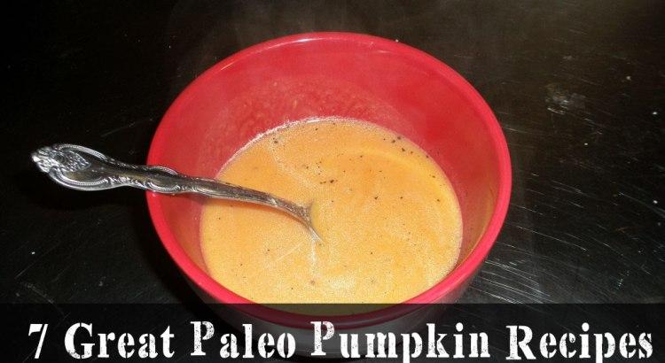 7 Great Paleo Pumpkin Recipes