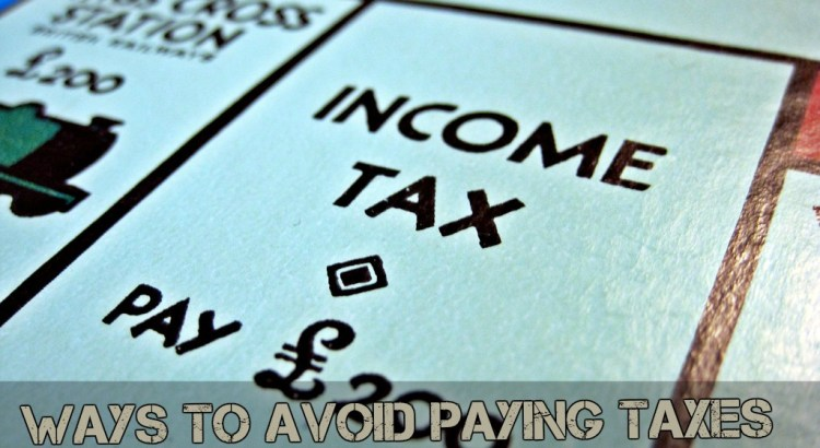 Ways To Avoid Paying Taxes | episode 152