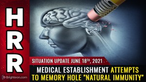 """Image: Medical establishment attempts to MEMORY HOLE """"natural immunity"""" while post-vaccine outbreaks strike cruise lines and hundreds of doctors"""