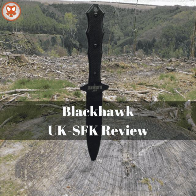 Blackhawk UK-SFK Review