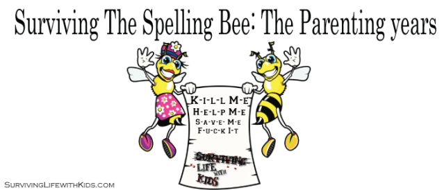 Surviving The Spelling Bee: The Parenting Years