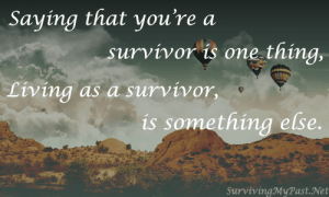 livingasasurvivor-anxiety-ptsd-dissociation-1-300x180 Surviving My Past - Mental Health Inspirational Downloads