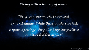 wearing-masks-to-hide-past-sexual-abuse-ptsd-anxiety-quotes-300x169 Surviving My Past - Mental Health Inspirational Downloads