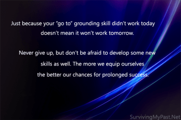 grounding-skills-quote-300x200 The need for an arsenal of coping skills and grounding skills