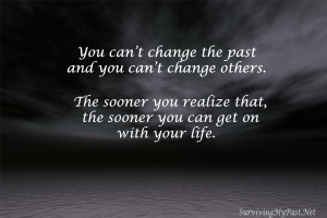 you-cant-change-the-the-past-and-you-cant-change-others-quote-300x200 Surviving My Past - Mental Health Inspirational Downloads