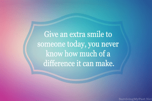give-an-extra-smile-to-make-someones-day-quote-300x200 Alone with my thoughts on a day where others celebrate