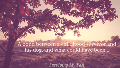 The-bond-between-a-child-and-his-dog-and-what-could-have-been-surviving-my-past A letter to Petals, the best friend of a childhood sexual abuse survivor.