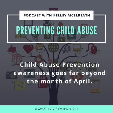 preventing-child-abuse-goes-beyond-the-month-of-april-surviving-my-past Preventing Child Abuse: Talking with your kids, Social Media Pressures.