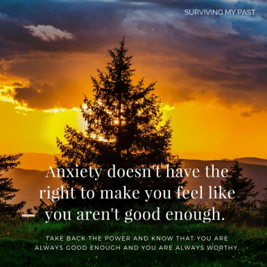 take back the power that anxiety has over you - surviving my past - anxiety quote