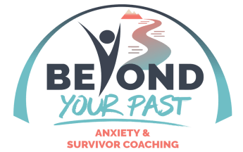 beyond-your-past-life-coaching-arc-logo-small Anxiety and Trauma Survivor Coaching on Beyond Your Past