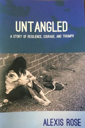 Untangled-Alexis-Rose-Survivor-Author Tools and Insight on living with PTSD, with author and survivor, Alexis Rose