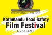 नेपालमै पहिलो पटक 'रोड सेफ्टी फिल्म फेस्टिभल' हुने