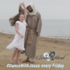 Dance With Jesus