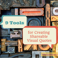 9 Tools for Creating Shareable Visual Quotes