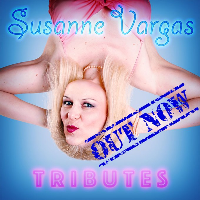 Susanne Vargas - Tributes - Out now!