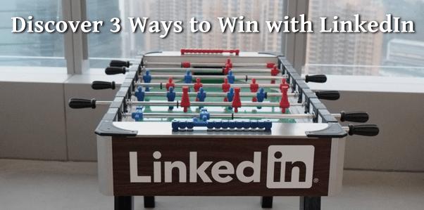 3 LinkedIn Tips